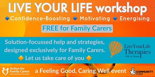 CLACTON - LIVE YOUR LIFE workshop