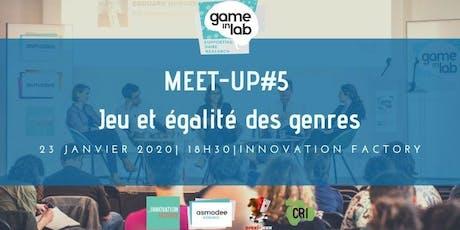 Meet-Up Game In Lab  : jeu et égalité des genres billets