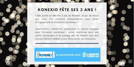 Konexio fête ses 3 ans avec les acteurs de l'inclusion numérique ! billets