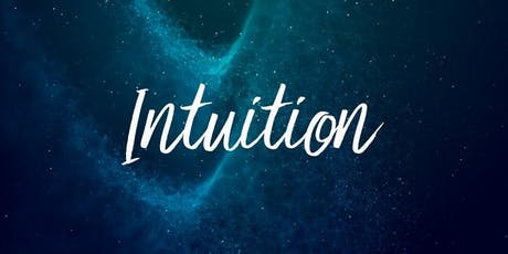 Developing Your Intuition - Evening Edition tickets
