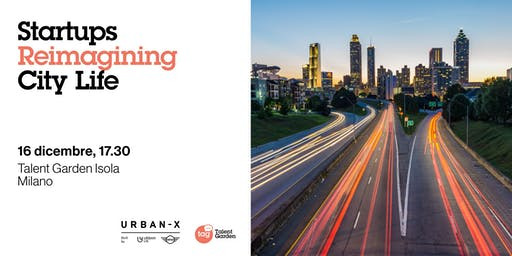 Startups Reimagining City Life | URBAN-X by MINI