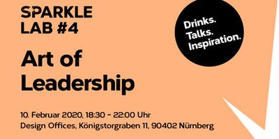 SPARKLE LAB #4: Art of Leadership  Drinks. Talks. Inspiration.