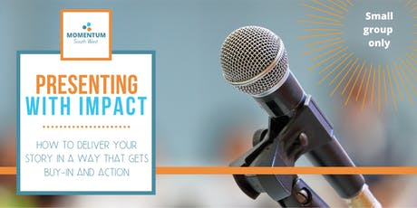 Presenting with Impact – all you need to know to WOW the crowd tickets