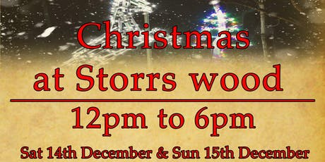 Christmas at Storrs Wood (Stoneface Creative) tickets