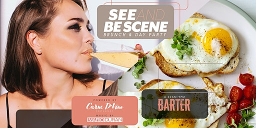 See and Be Scene (Brunch & Day Party)