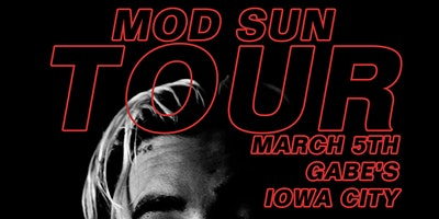 Mod Sun at Gabe's (Iowa City) - March 5th
