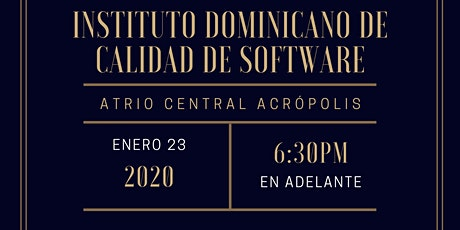 Lanzamiento Instituto Dominicano de Calidad de Software IDCAS tickets