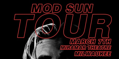 Mod Sun at Miramar Theatre (Milwaukee) - March 8th tickets