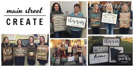Main Street Create   Farmhouse/Pallet Sign Class   December 14 - 10am tickets