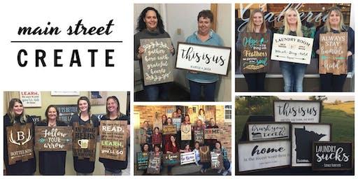 Main Street Create   Farmhouse/Pallet Sign Class   December 14 - 10am