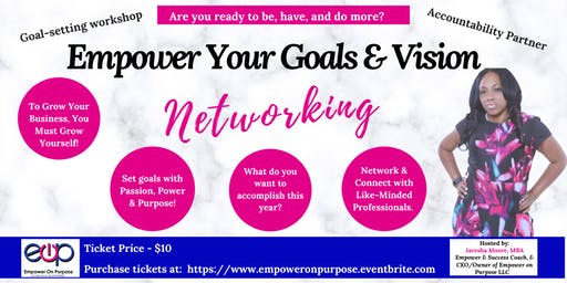 Empower Your Goal & Vision Board Networking Event - 2020