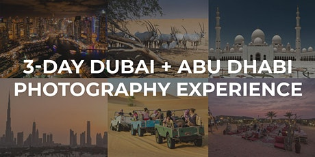 3-Day Dubai + Abu Dhabi Photography Experience tickets