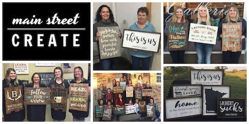 Main Street Create   Farmhouse/Pallet Sign Class   December 27  - 6pm