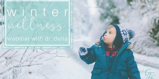Winter Wellness Webinar with Dr. Delta