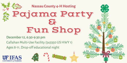 Nassau County 4-H Holiday Funshop & Pajama Party