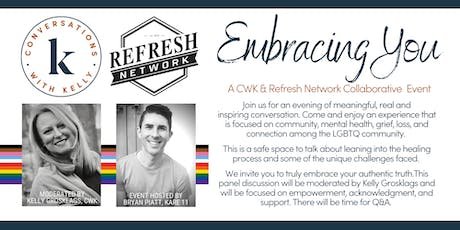 Embracing You - A Conversations with Kelly & Refresh Network Collaborative Event tickets