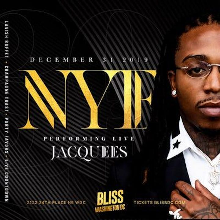 Washington Dc Events May 2020.Nye 2020 Jacquees Live Bliss Washington Dc Blissnye