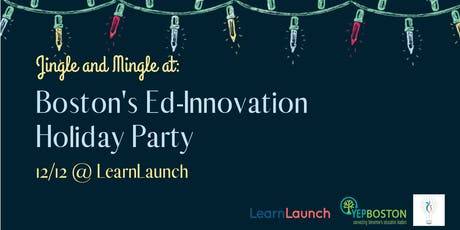 Boston's Ed-Innovation Holiday Party tickets