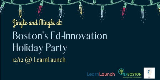 Boston's Ed-Innovation Holiday Party