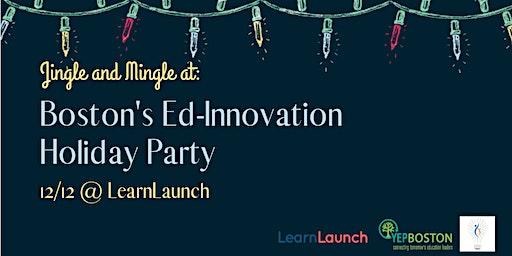 Boston's Ed-Innovation Holiday Party