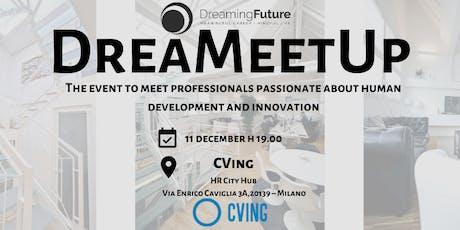 DreaMeetUp - December Event biglietti