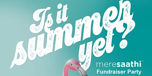 Is it summer yet!? Fundraiser party