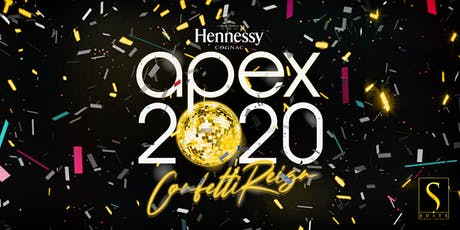 """""""APEX: Confetti Reign"""" New Years Eve Celebration Sponsored by Hennessy tickets"""