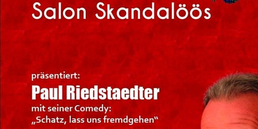 Mottnic • Salon Skandalöös mit Paul Riedstaedter