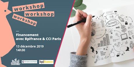 Workshop #Financement @CCIPARIS & @Bpifrance tickets