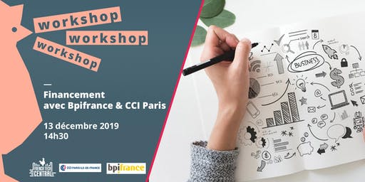 Workshop #Financement @CCIPARIS & @Bpifrance