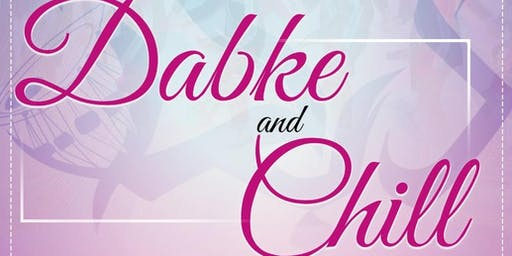 Dabke and Chill