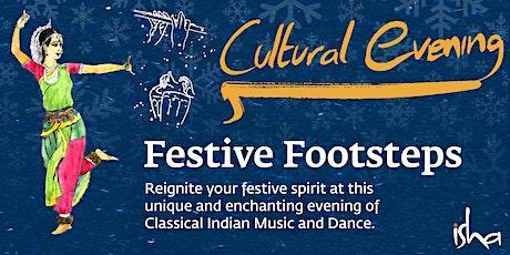 Isha Cultural Evenings: Festive Footsteps  tickets
