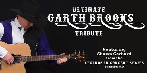 Ultimate Garth Brooks Tribute
