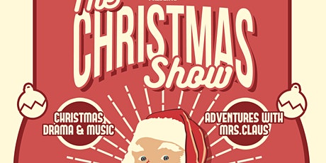 The Christmas Show featuring The Santa Carol tickets