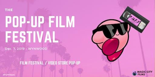 P.U.F.F: The Pop-Up Film Festival