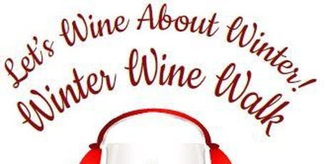 Winter Wine Walk 2020 tickets