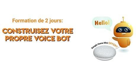 Formation de 2 jours : Construisez votre propre Voice Bot tickets
