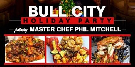 Bull City Holiday Party: Featuring Master Chef Phil Mitchell tickets