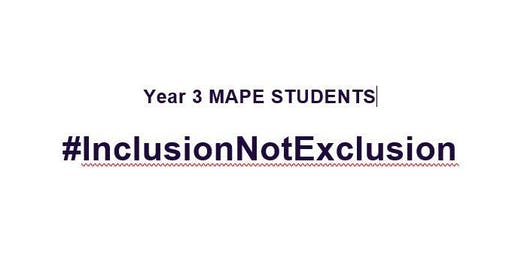 Year 4 PE Research Conference:  #InclusionNotExclusion