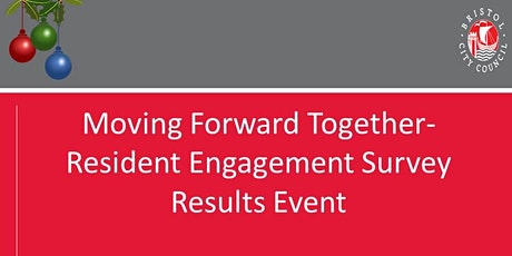 Moving Forward Together- Resident Engagement Survey Results Event tickets