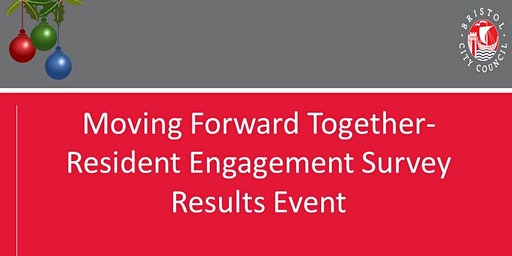 Moving Forward Together- Resident Engagement Survey Results Event