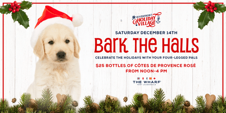 Bark The Halls, Riverfront Holiday Village tickets