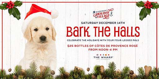 Bark The Halls, Riverfront Holiday Village