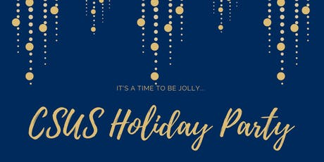 CSUS Holiday Party tickets