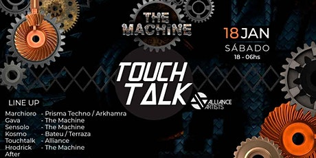 The Machine Apresenta: Touchtalk - 1º Lote ingressos