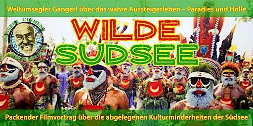 """""""Wilde Südsee"""" - Filmvortrag von Aussteiger und Weltumsegler Gangerl"""