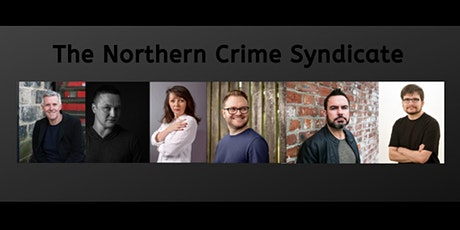 The Northern Crime Syndicate tickets