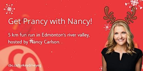 Get Prancy with Nancy: 5 km fun run hosted by Nancy Carlson tickets
