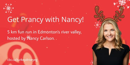 Get Prancy with Nancy: 5 km fun run hosted by Nancy Carlson