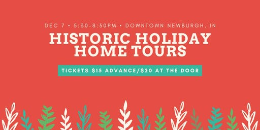 Historic Newburgh Holiday Home Tours
